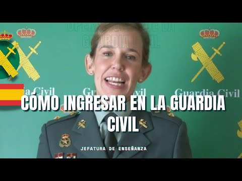 ¿Cómo ingresar en la Guardia Civil? Enseñanza y carrera en la Guardia Civil