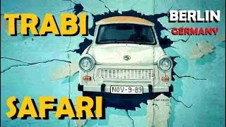 A March Through Europe (Pt. 23) - Trabi Safari through Berlin, Germany