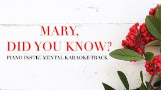 Mary, Did You Know (Piano Instrumental Karaoke Track) NEW VERSION
