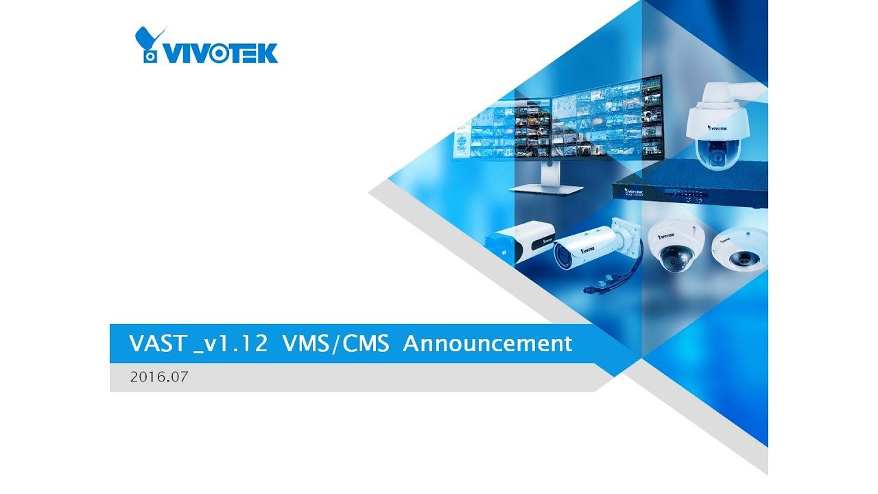 VAST - VMS - Software :: VIVOTEK ::