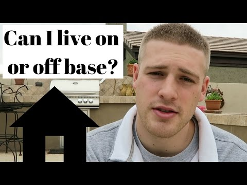 Am I Able To Live On Or Off Base?