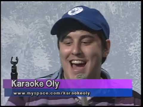 Karaoke Oly - August 15 2008