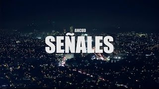 Ancud - Señales (lyric video)