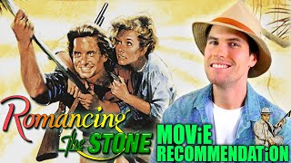 Romancing The Stone - Movie Review