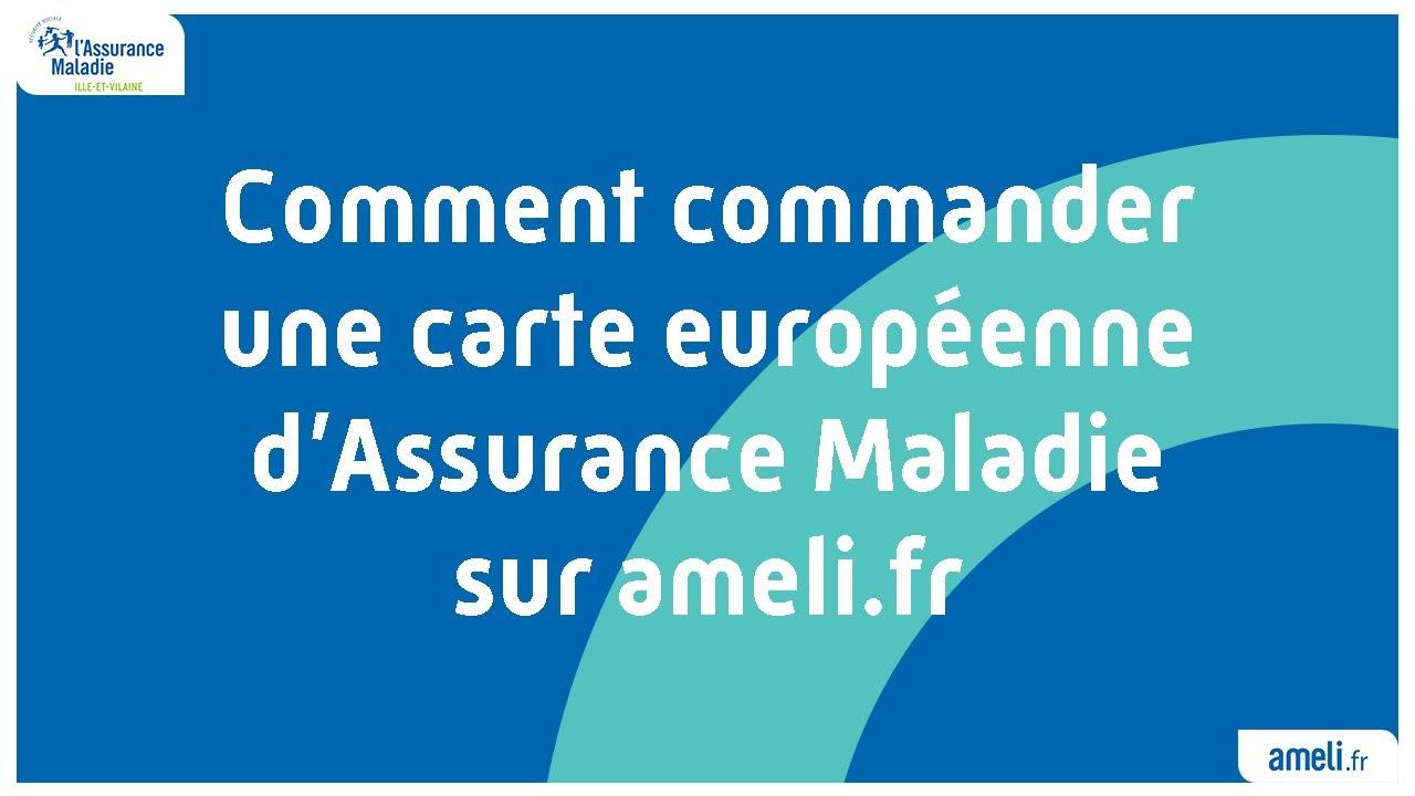 commander carte européenne d assurance maladie Comment commander une carte européenne d'Assurance Maladie sur