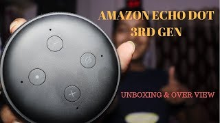 [HINDI] UNBOXING Amazon Echo Dot 3rd Gen & Setup🔥🔥🔥