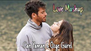 Can Yaman & Özge Gürel   Love Mashup   Bollywood Songs   bay yanlış