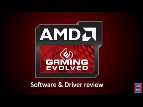 Amd Gaming Evolved Sofware Review Youtube