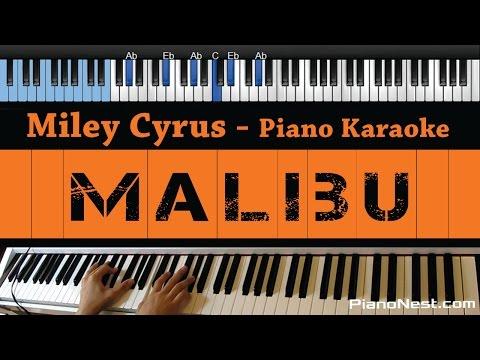 Miley Cyrus - Malibu - LOWER Key (Piano Karaoke / Sing Along)