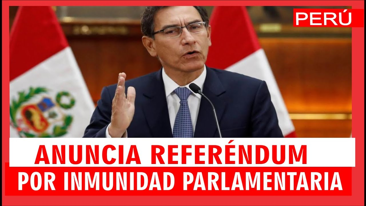 """""""QUE EL PUEBLO DECIDA"""" Martín Vizcarra anuncia referéndum para eliminar inmunidad parlamentaria"""
