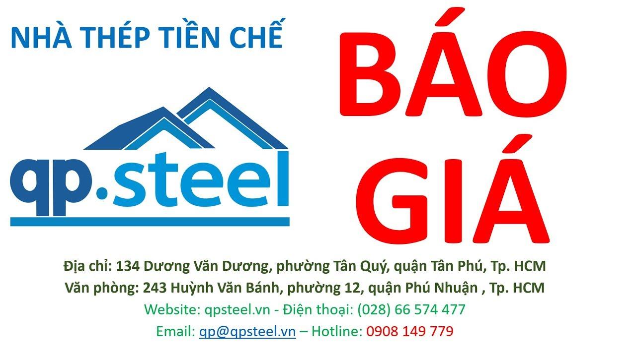 Đơn giá thi công nhà thép tiền chế, Đơn giá thiết kế thi công nhà xưởng – QPSteel.vn