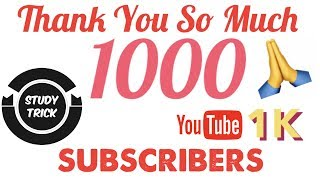 1000 Subscribers Of Study Trick In 3 Months | Successful Story Behinds 1K Subscribers | Thank You 🙏