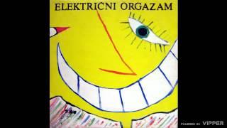 Elektricni orgazam - Metal Guru  - (Audio 1983)