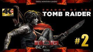 SHADOW OF THE TOMB RAIDER [4K@60fps] walkthrough part 2   Triple monitor gameplay 5760x1080