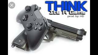 "S.T.F. ""THINK IT'S A GAME"" produced recorded and mixed by:HD"