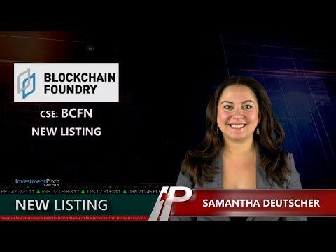 Blockchain Foundry Inc. (CSE:BCFN) New Listing