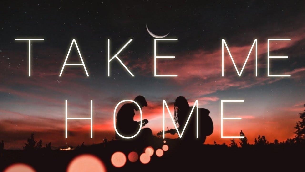 Take Me Home Cash Cash Ft Bebe Rexha Acoustic Version Lyrics Youtube