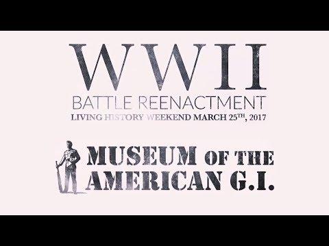 Museum Of The American GI - WW2 Reenactment 2017