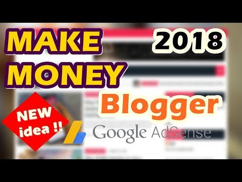 Make Money With Blogger and Adsense | No...