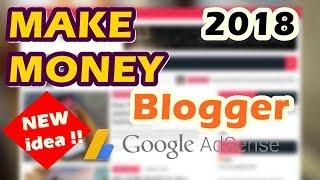 Make Money With Blogger and Adsense | No Niche Blog New Idea !! 2018