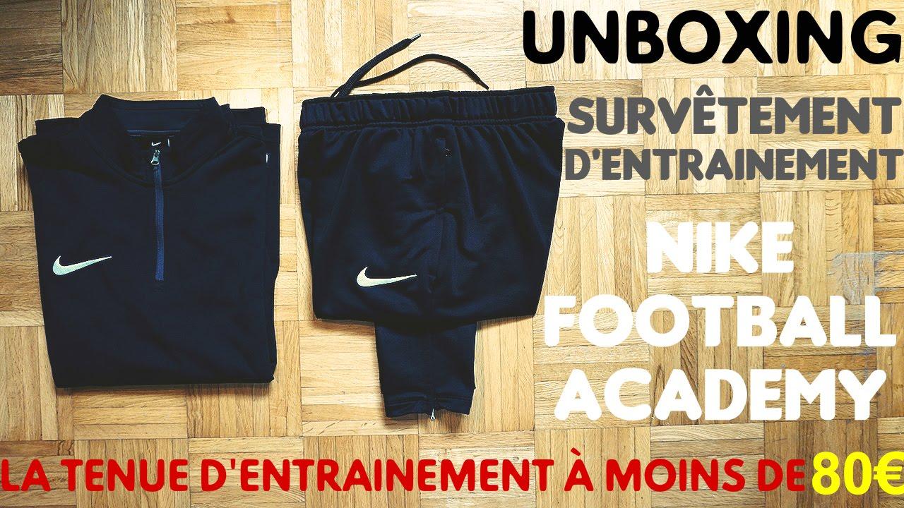 UNBOXING  3 - SURVÊTEMENT NIKE FOOTBALL ACADEMY - LA TENUE À MOINS DE 80€ !  - YouTube 693f50227a4