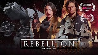 Rebellion | A Star Wars-style fan film | Made using HitFilm Express