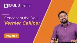Concept of the Day : Vernier Calliper | PHYSICS | NEET | Mrinal Sir
