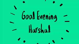 Good Evening Harshad GIF Text