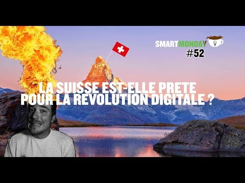 La digitalisation en Suisse. Smart Monday #52, Smart Corner, Montreux