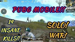 14 INSANE KILLS || ©PUBG MOBILE™ || SOLO! WAR! WITHOUT ANY GADGET || #1!!