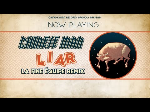 Youtube: Chinese Man (ft. Kendra Morris & Dillon Cooper) – Liar (La Fine Équipe Remix)