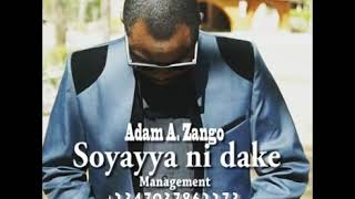 Download Video Soyayya ni dake   Adam A  Zango Official Audio MP3 3GP MP4