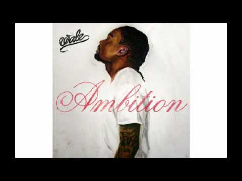 Wale Ambition Instrumental Remake W/Download