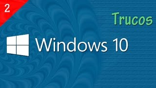 Los Mejores Trucos para Windows 10 2/10 ✔