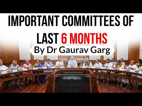 Important Committees & Commissions Of Last 6 Months - January To June 2019 - Current Affairs