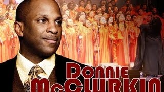 we fall down, but we get up - DONNIE  McCLURKIN
