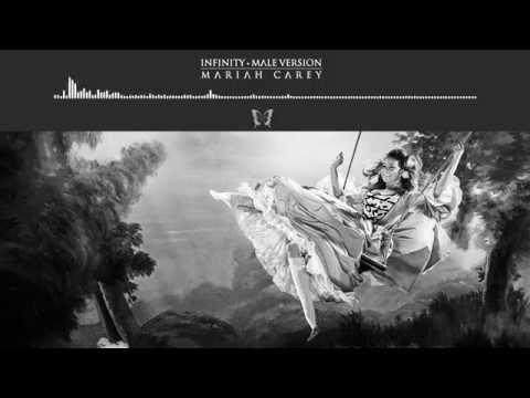 Mariah Carey • Infinity | Male Version