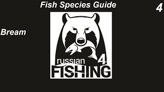 Russian Fishing 4, Fish Species Guide, Bream  Guide Part 4, Farming Silver Spot Volkhov