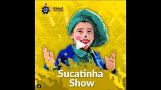 SUCATINHA SHOW NA FEMAQ PARAIBA EM AGOSTO NAO PERCA.