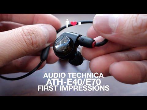 Headphone Safari: Audio Technica ATH-E40 / E70 IEM First Impressions