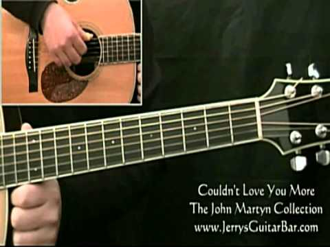 How to Play John Martyn Couldn't Love You More 1st section