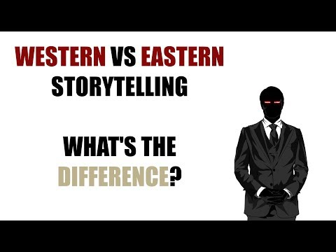 Western Vs Eastern Storytelling - What's The Difference? (A General Overview)