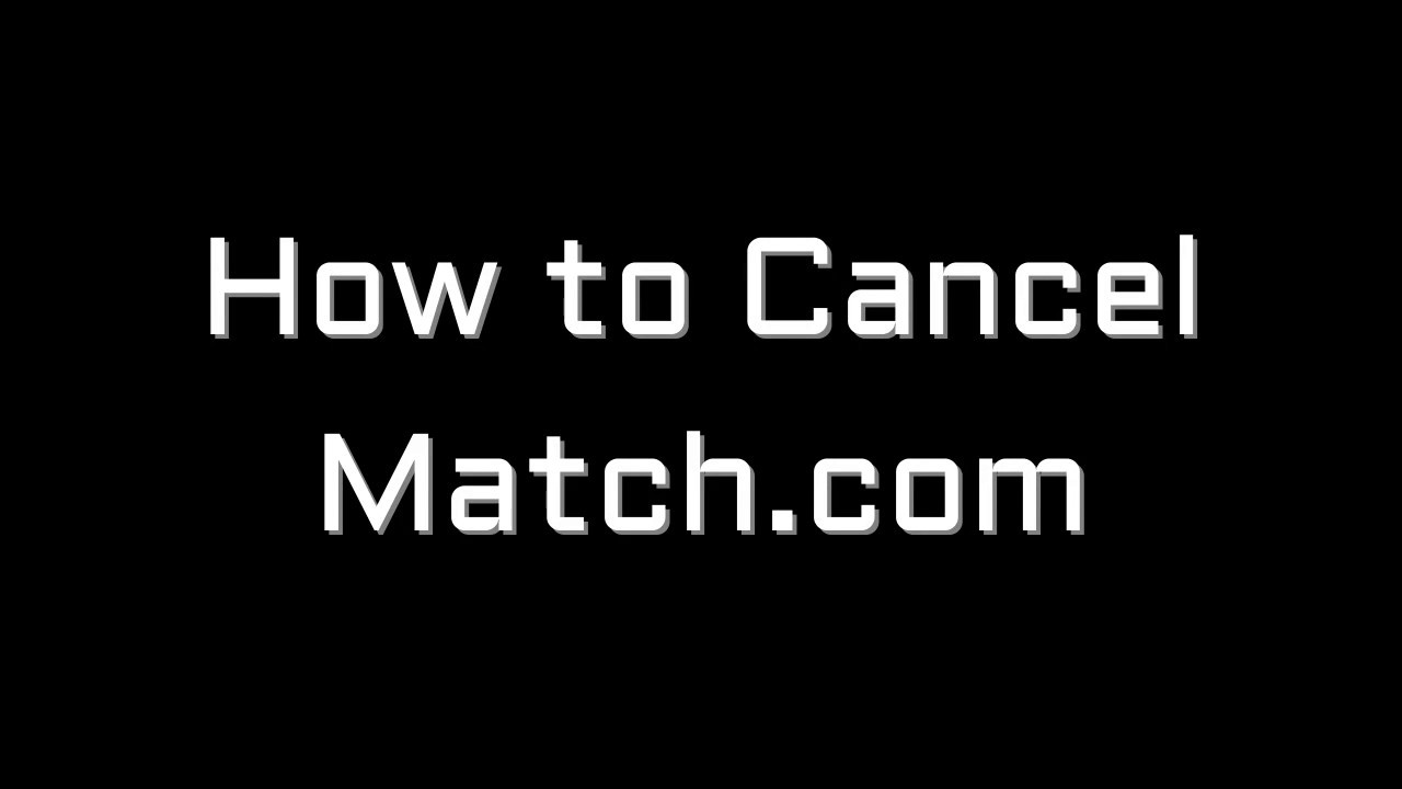 How to cancel match com and get money back