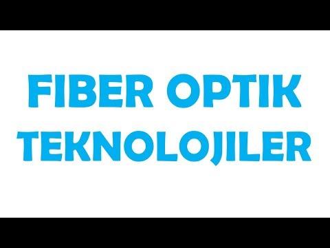 Fiberoptik Teknolojiler - Fiber Optik Kablo - Fiber İnternet