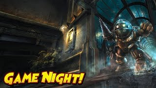 Game Night - Bioshock and Injustice 2!