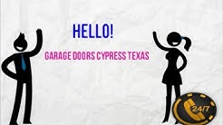 Garage Doors Cypress Texas