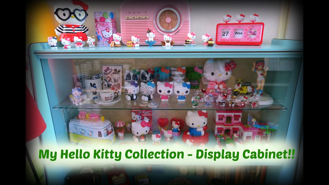 My Hello Kitty Collection  Display Cabinet!!