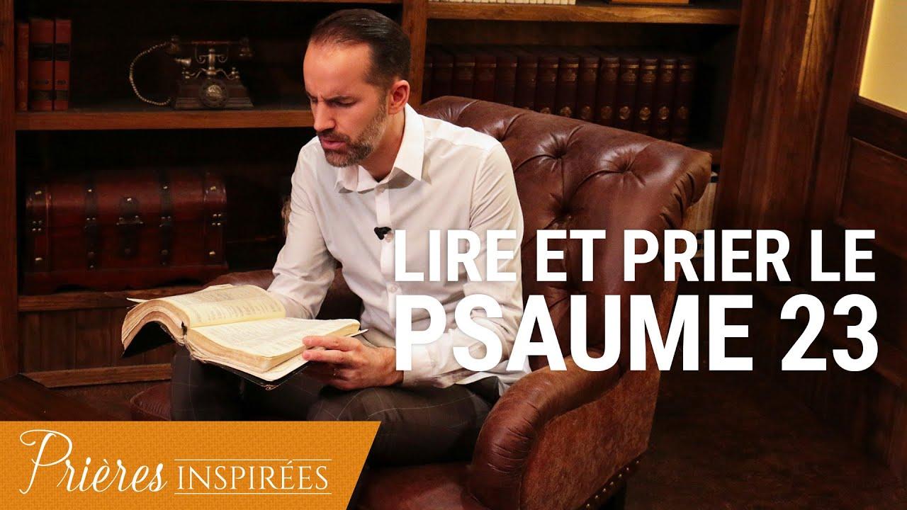 Psaume 23 : Comment prier à partir de la Bible ? - Prières inspirées - Jérémy Sourdril