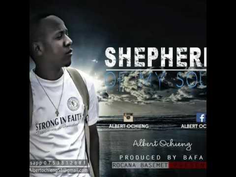 Albert Ochieng_ Shepherd of my soul (Official Audio)