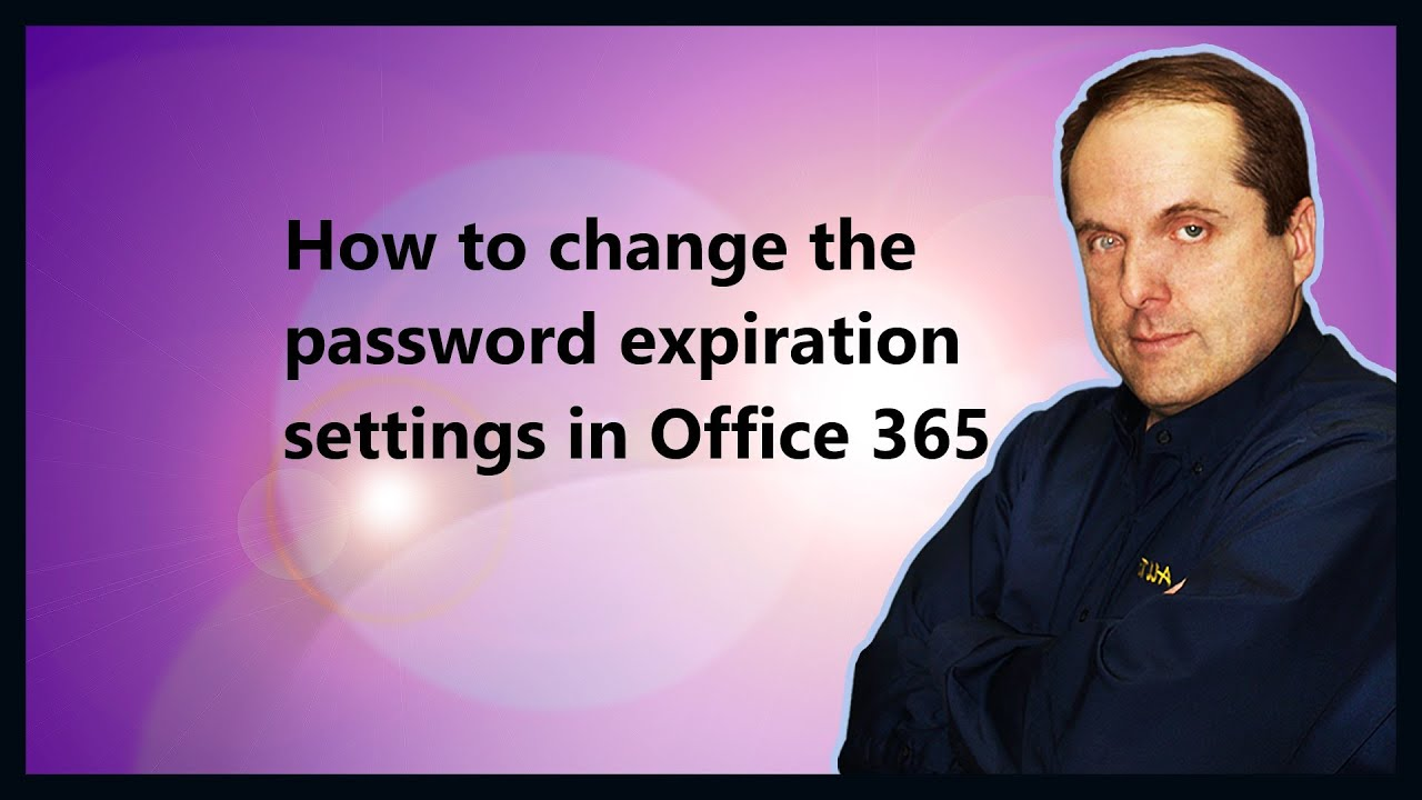 How to change the password expiration settings in Office 365 - YouTube